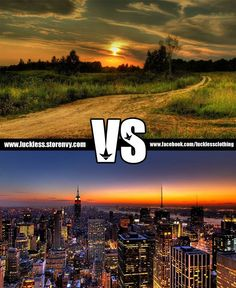 Country Vs City You Decide I Choose Livin In The Ping