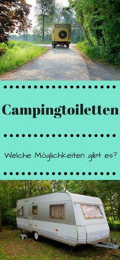Welche Campingtoiletten gibt es eigentlich? Und welche Vor- oder auch Nachteile haben diese Toiletten im Wohnmobil? Und wie sieht es mit einer Toilette beim Zelten aus? Wir zeigen dir, was möglich ist.