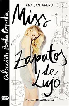 Miss Zapatos de Lujo es la historia de un rockero sin inspiración, una chica…