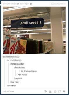 Adult cereals: | 32 Of The Greatest Things That Have Ever Happened On Tumblr