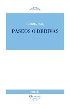 Paseos o derivas: http://kmelot.biblioteca.udc.es/record=b1537076~S1*gag
