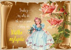 Dneska je tvoj veľký deň, tak nech sa zmení v krásny sen. Všetko najlepšie Disney Characters, Fictional Characters, Cinderella, Disney Princess, Disney Princes, Disney Princesses, Disney Face Characters