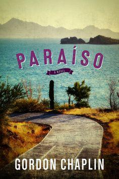 Paraiso by Gordon Chaplin