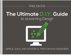 The Ultimate DIY Guide to eLearning Design