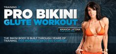Bodybuilding.com - Video Article: Amanda Latona's Pro Bikini Glute Workout