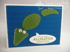 Alligator Floating in the Swamp Card. Great card for a boy!   Stampin' Up!