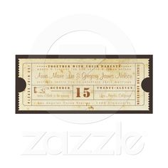 SO MANY IDEAS, SO LITTLE TIME!!!    Vintage Ticket Invitation from Zazzle.com