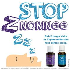 Snoring Issues Helped Naturally Thyme, Valor Essential Oils Thyme - $33.75 Wholesale Valor - $21.75 Wholesale #snoring #sleep