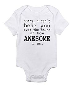 Take a look at this White 'How Awesome' Bodysuit - Infant by CafePress on #zulily today!