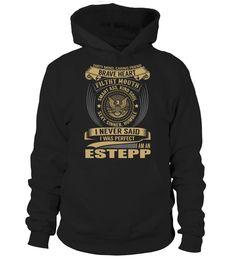 I Never Said I Was Perfect, I Am an ESTEPP