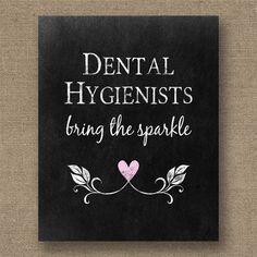 Dental Hygienists Printable Poster - Chalkboard Style Dentist Gifts - Instant Download Dental Wall Art