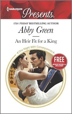 "Read ""An Heir Fit for a King A Royal Secret Baby Romance"" by Abby Green available from Rakuten Kobo. From the essence of desire…a king's baby! While exiled King Alix Saint Croix lies in wait to reclaim his throne, a mistr. Book Of Life, This Book, New Romance Novels, Abby Green, King Baby, The Heirs, First Night, Bestselling Author, Book Lovers"
