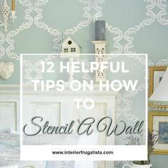 Not a fan of wallpaper? A Stenciled Wall is a great alternative and here I share 12 Helpful Tips On How To Stencil A Wall | The Interior Frugalista