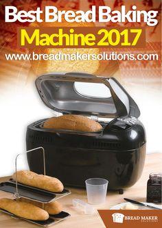 Best Bread Baking Machine 2017