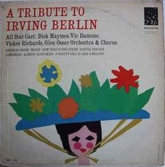A Tribute To Irving Berlin *