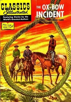 Classics Illustrated 125 The Ox-Bow Incident
