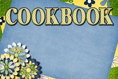 Been lookng for this....thanks Amy!!Make your own cookbook templates