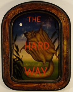 "Fred Stonehouse, The Hard Way, 2011, Acrylic on Panel, 14 x 10"" / 18 x 14"" framed"