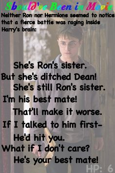 Harry Potter and the Half-Blood Prince Should've Been in Movie Harry inner stuggle Ginny Ron  sister
