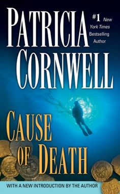 Cause of Death by Patricia Cornwell {Scarpetta Series #7}