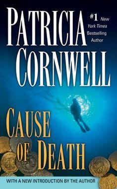 Cause of Death. Patricia Cornwell. Scarpetta Series #7.