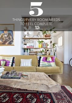 5 Things Every Room Needs to Feel Complete