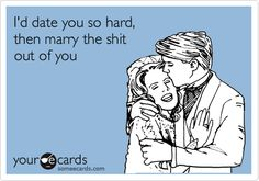 Funny quote dating then marriage the right way