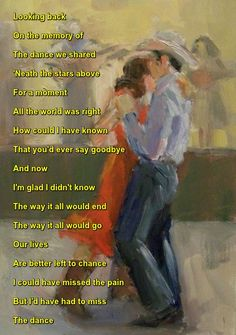 """""""The Dance"""" recorded by Garth Brooks Song Lyrics Art, Lyric Art, Song Quotes, Country Music Quotes, Country Song Lyrics, Country Strong, Garth Brooks, Saddest Songs, Me Me Me Song"""