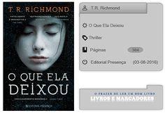 Livros e marcadores: O Que Ela Deixou de T.R. Richmond