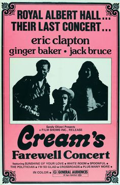 Cream poster for The Farewell Concert/Royal Albert Hall. Blues Rock, Eric Clapton, Playlists, Sunshine Of Your Love, Rock Band Posters, Vintage Concert Posters, Retro Posters, Tour Posters, Music Posters