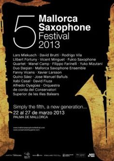 5 Mallorca Saxophone Festival 2013-Conservatori Superior de Música de les Illes Balears in collaboration with JM Palma.