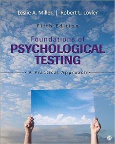 Foundations of psychological testing : a practical approach / Leslie A. Miller, Robert L. Lovler