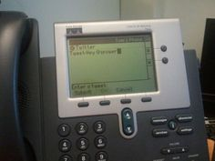 Twitter embedded to Cisco VoIP phone. If it has voice recognition, I'll buy one instantly.