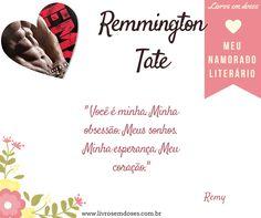Meu namorado literário é Remy Tate!!! E o seu? #meunamoradoliterario #livrosemdoses #diadosnamorados
