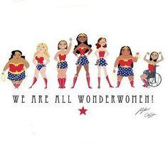 We are aLL wonderwomen!