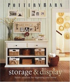 Pottery Barn Storage & Display: Stylish Solutions for Organizing Your Home