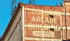 Broadway Arcade Building ghost sign, Los Angeles