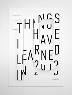 10 Things I Have Learned in 2013 by Ivorin Vrkaš, via Behance
