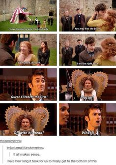 I love the fact that they made the episode where she orders them to behead him first, it just shows how much they plan ahead especially since the episode where he marries her isn't out until Matt Smith became the Doctor