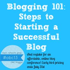 Thinking about starting a blog? Then you don't want to miss this post about starting a successful blog #obc13 #blogging