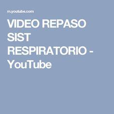 VIDEO REPASO SIST RESPIRATORIO - YouTube