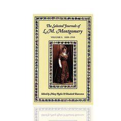 The Journals of L.M. Montgomery Volume I: 1889-1910 @ Shopatsullivan