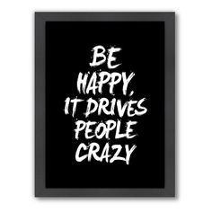 Americanflat Motivated Type ''Be Happy'' Framed Wall Art, Multicolor