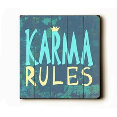 Wooden Art Sign Planked Karma Rules  Dusty Blue Wall by lisaweedn