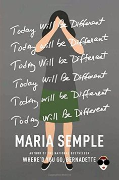Today Will Be Different by Maria Semple https://www.amazon.com/dp/0316403431/ref=cm_sw_r_pi_dp_x_mUcfybB7S8HT1