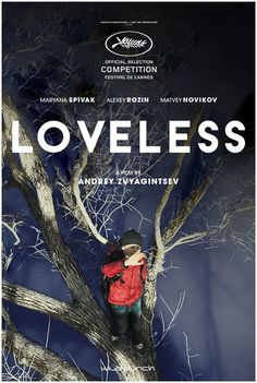 Loveless: A couple going through a divorce must team up to find their son who has disappeared during one of their bitter arguments.