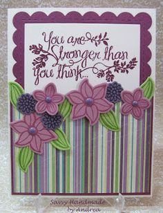 You are Stronger than you think card using Stampin' Up! Falling Flowers, May Flower Framelits and Heartfelt Sympathy.