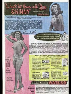 WATE-ON!  Amazing New Scientific Discovery Quickly Fills Out Skinny Figures.  (+16oz. sugary drinks?)    memewhore:    awildtwissappears:    Don't let them call you skinny.    Wow, was I ever born at the wrong time.