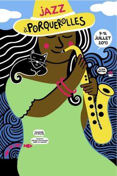 Festival Jazz à Porquerolles 2013 à ILE DE PORQUEROLLES. Du 9 au 14 juillet 2013 à ILE DE PORQUEROLLES. Poster Festival, Festival Jazz, Jazz Poster, Poster Art, Jazz Artists, Jazz Musicians, Music Illustration, Ink Pen Drawings, Blues