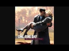 For the First Time - Kenny Loggins (One Fine Day)